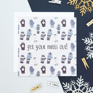 'Get Your Mitts Out' Funny Christmas Card - cards & wrap