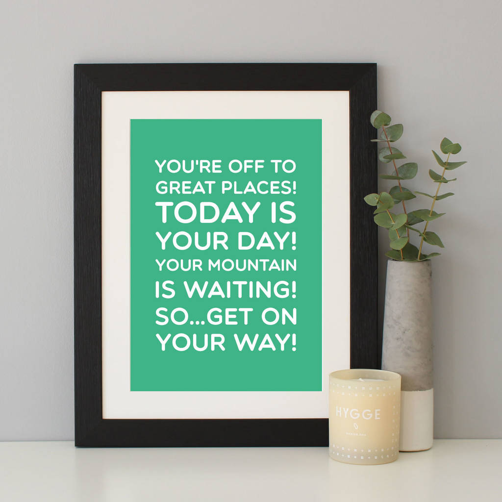 Dr Seuss Oh The Places Youll Go Quote Print By Hope And Love