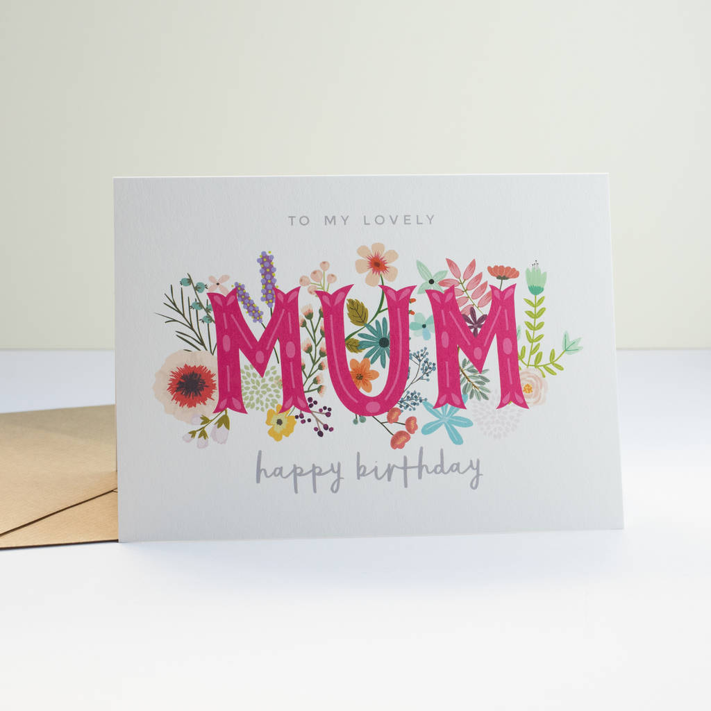 Lovely Mum Birthday Card By Paperpaper Notonthehighstreet Com