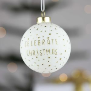 'Celebrate Christmas' White And Gold Bauble