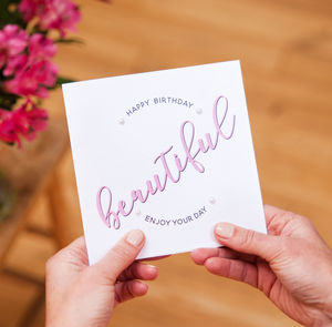 Happy Birthday 'Beautiful' Card