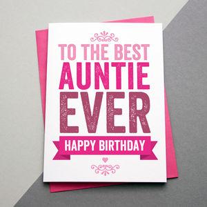 Best Auntie / Aunt / Aunty Ever Birthday Card - birthday cards