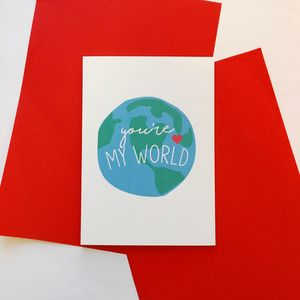 Cute 'You're My World' Card - love & romance cards