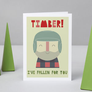 'Timber, I've Fallen For You' Card - anniversary cards