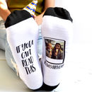 If You Can Read This… Personalised Photo Socks