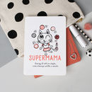 'Supermama. Doing It All In Style' Card