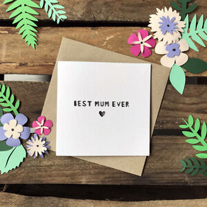 Paper Cut 'Best Mum Ever' Mother's Day Card