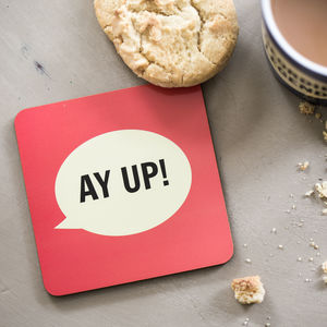 'Ay Up!' Coaster - placemats & coasters