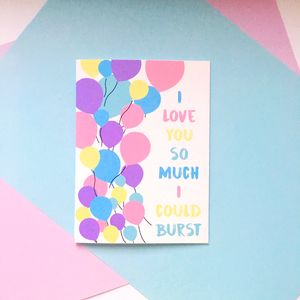 Cute 'I Love You So Much I Could Burst' Balloons Card