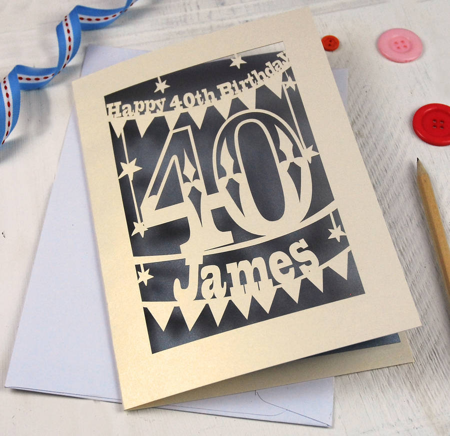 personalised papercut 40th birthday card by pogofandango – Personalised 40th Birthday Cards for Men