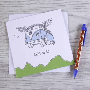 Campervan Greetings Card 'Away We Go'