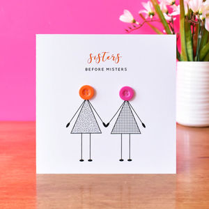 'Sisters Before Misters' Card