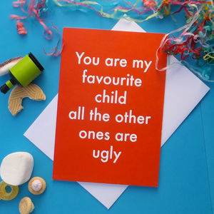 Favourite Child Greetings Card - general birthday cards