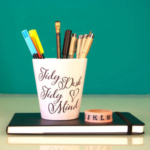 Tidy Desk Tidy Mind Pen Tidy - gifts for her