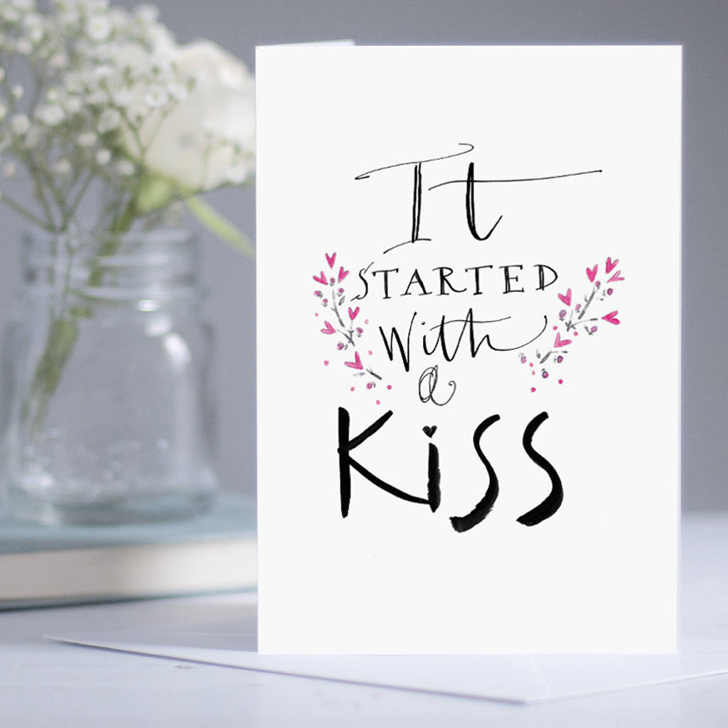 it started with a kiss' romantic cardgabrielle izen