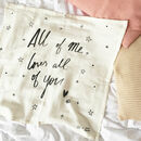 All Of Me Baby Muslin