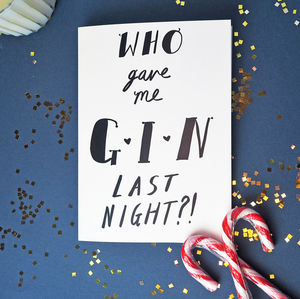 Who Gave Me Gin? Greetings Card