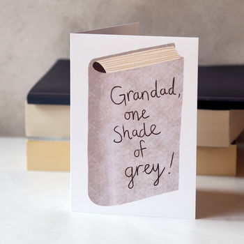 Grandad, One Shade Of Grey Birthday Or Fathers Day Card