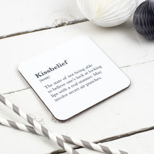 Funny 'Kissbelief' Coaster - valentine's gifts for her