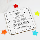 Personalised 'Daddy' Love You To The Stars Coaster