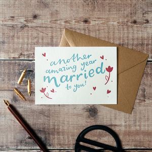 'Another Amazing Year Married' Anniversary Card