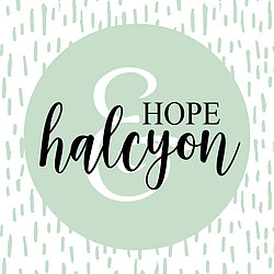 Hope and Halcyon