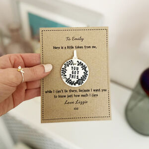 You Got This Porcelain Token With Personalised Card