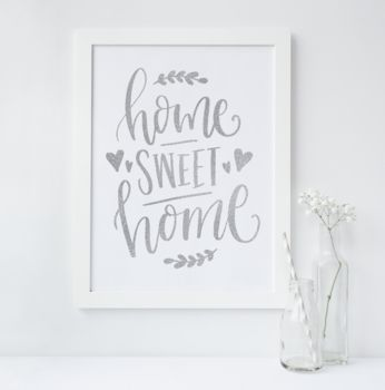 'Home Sweet Home' New Home Foil Print Gift