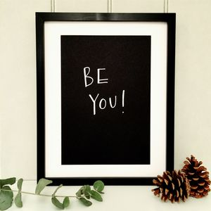 'Be You!' Print - posters & prints