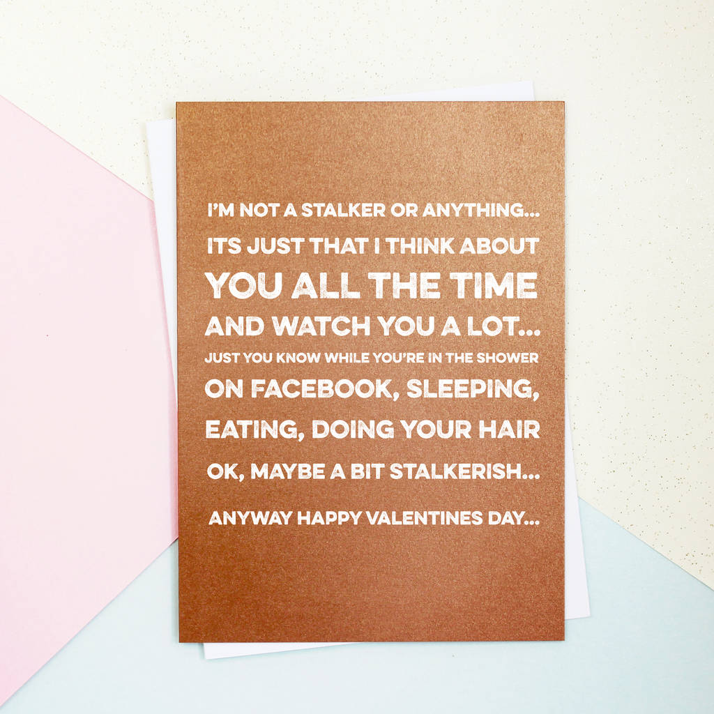stalker valentines day card by parkins interiors – Stalker Valentine Card