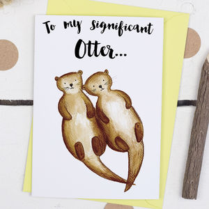 Otter Animal Pun Anniversary Card - wedding, engagement & anniversary cards