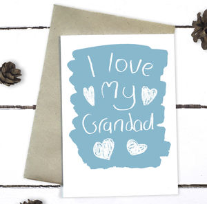 I Love My Grandad Father's Day Card - father's day cards