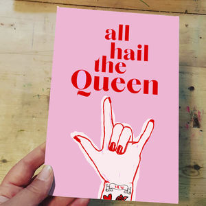 'All Hail The Queen' Mum Card