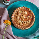 Large 'Pie Love You' Pork Pie