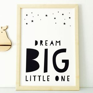 Dream Big Little One Nursery Print - children's pictures & paintings