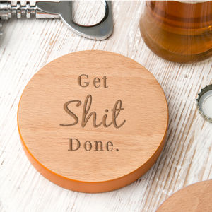 'Get Shit Done' Inspirational Quote Wooden Coaster