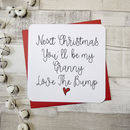 Next Christmas You'll Be A Grandmother Script Card