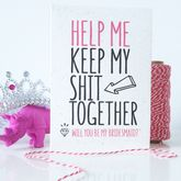 Funny 'Will You Be My Bridesmaid?' Card - cards