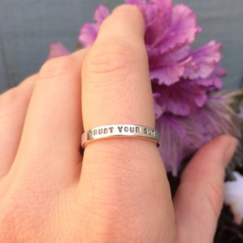 'Trust Your Gut' Hand Crafted Silver Ring