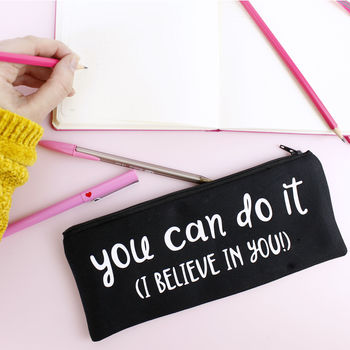 'You Can Do It' Pencil Case