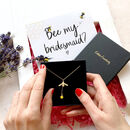 Will You Be My Bridesmaid? Letterbox Gift