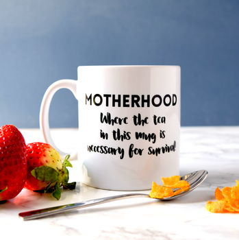 Personalised Motherhood Survival Mug