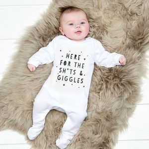 Here For The Sh*Ts And Giggles Baby Grow