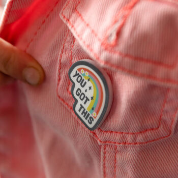 You Got This Positivity Rainbow Pin