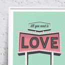 All You Need Is Love Road Sign Print