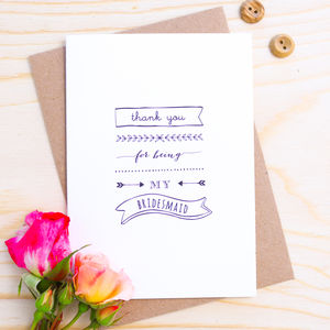 'Thank You For Being My Bridesmaid' Card - wedding thank you gifts