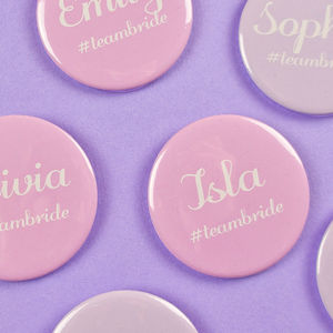Personalised Hen Party Badges Team Bride