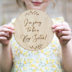 'I'm Going To Be A Big Sister' Sign - gifts for little siblings
