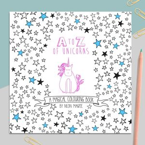 A To Z Of Unicorns: A Magical Colouring Book - unicorns