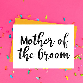 Mother Of The Groom Wedding Card